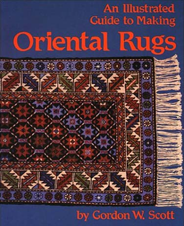 an illustrated guide to making oriental rugs book cover