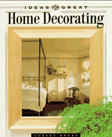 Ideas for great home decorating book cover