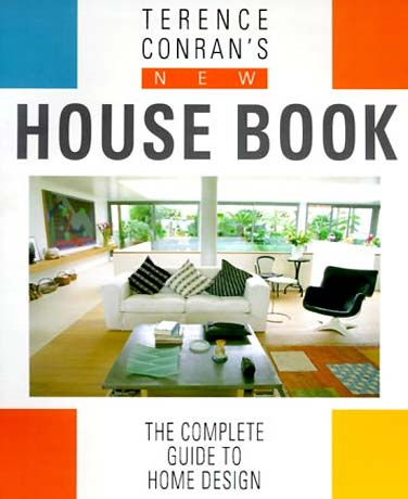 conran 39 s new house book the complete guide to home design book cover